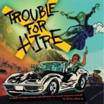 Trouble for Hire Review