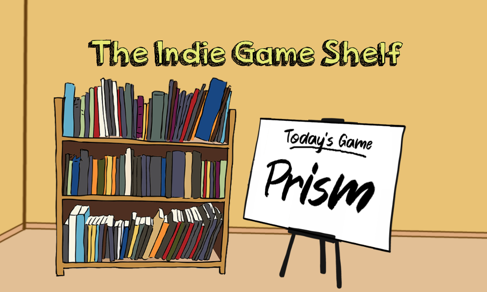 The Indie Game Shelf: Prism