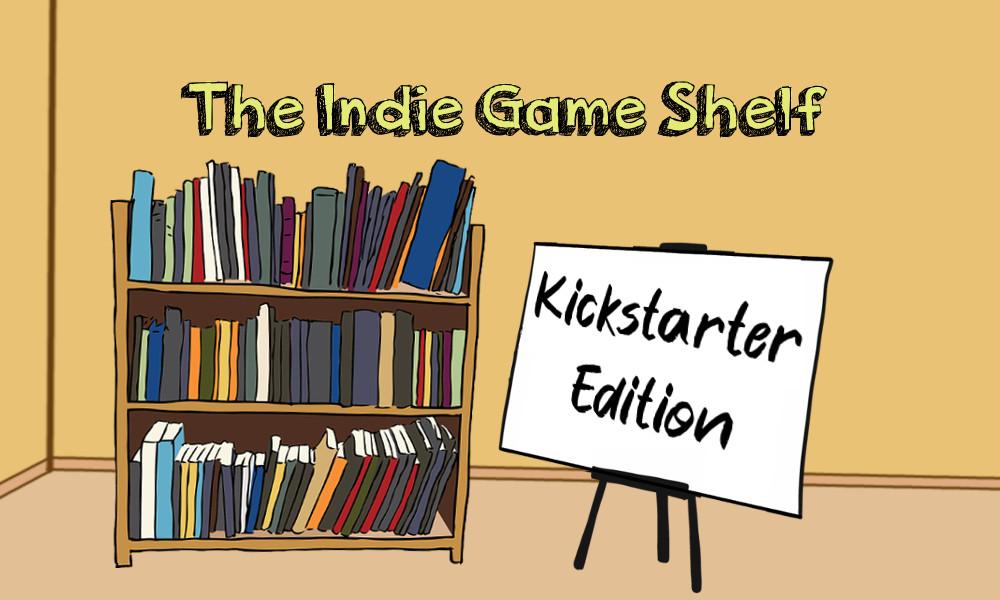 The Indie Game Shelf - Kickstarter Edition
