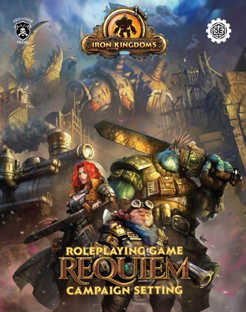 Iron Kingdoms Requiem Campaign Setting Review